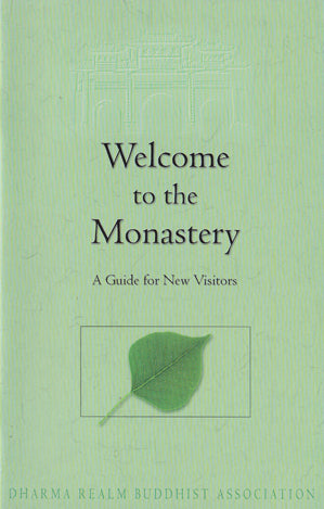 Welcome to the Monastery - A Guide for New Visitors
