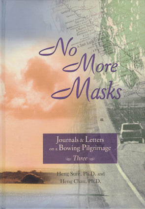 Journals & Letters on a Bowing Pilgrimage Vol. 3 - No More Masks