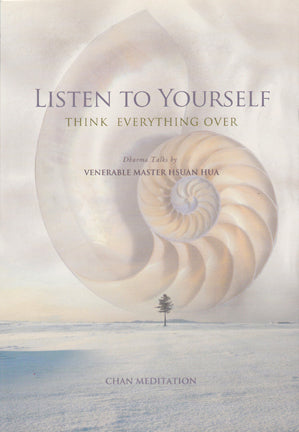 Listen to Yourself: Think Everything Over (Chan Meditation)