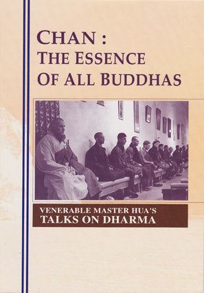 Chan: The Essence of All Buddhas (Booklet)