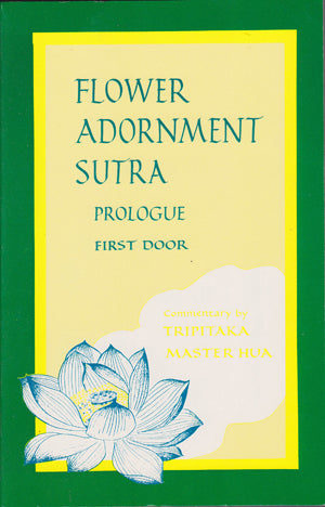 Flower Adornment (Avatamsaka) Sutra Prologue (one set of four volumes)