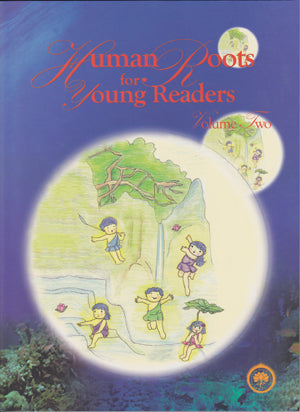 Human Roots For Young Readers - Vol. 2