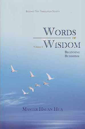 Words of Wisdom Vol. 1 - Beginning Buddhism