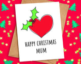 Simple Heart & Holly Christmas Card for Mum