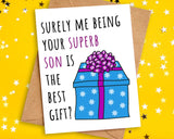 Funny Best Gift Birthday Card to Mum or Dad from Son