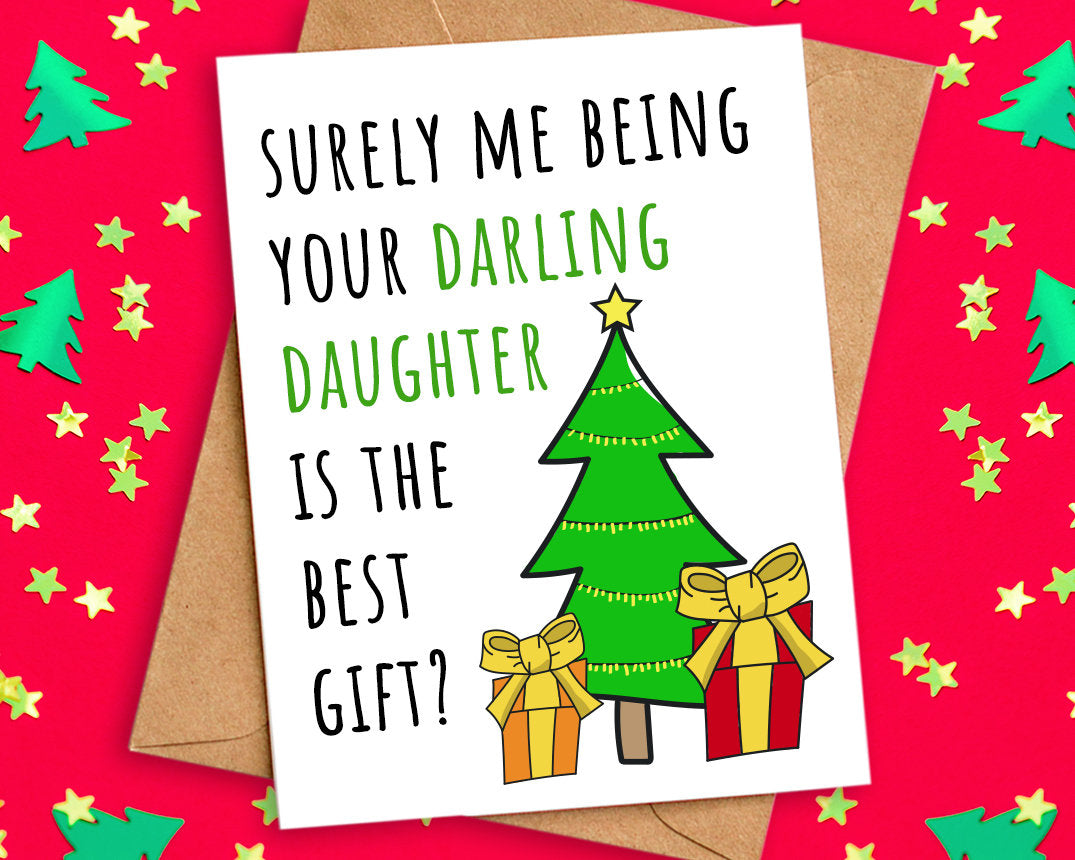 Funny Best Gift Christmas Card from Daughter
