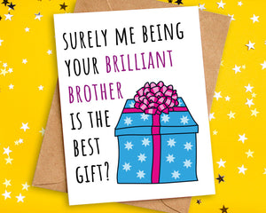Funny Best Gift Birthday Card to Sister or Brother