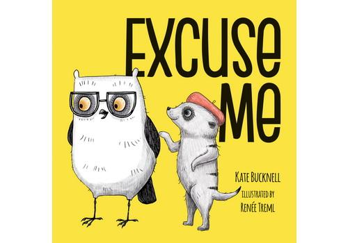Excuse Me - Manners