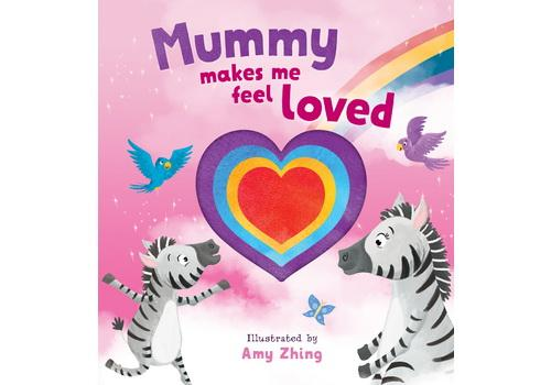 Mummy Makes Me Feel Loved - From Edu-Fun