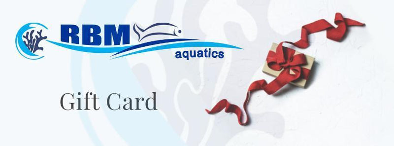 Gift Card - RBM Aquatics