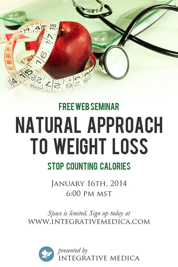 Natural Approach to Weight Loss - January 16, 2014