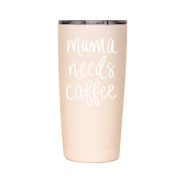 """Mama Needs Coffee"" Metal Travel Mug"