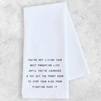 Living Your Best Parenting Life Towel