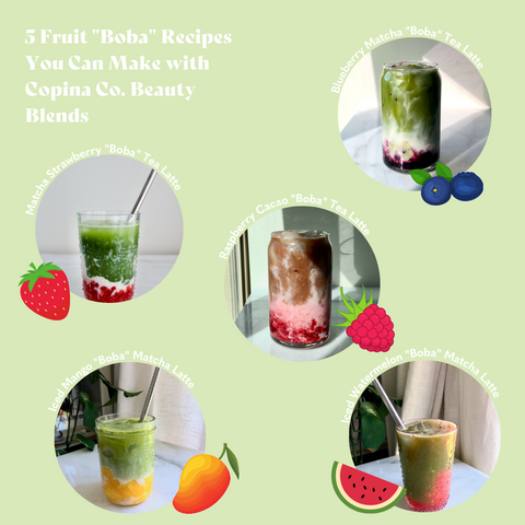 "5 Fruit ""Boba"" Recipes You Can Make with Copina Co. Beauty Blends"