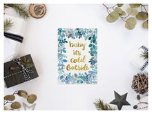 Load image into Gallery viewer, Baby It's Cold Outside Greeting Card
