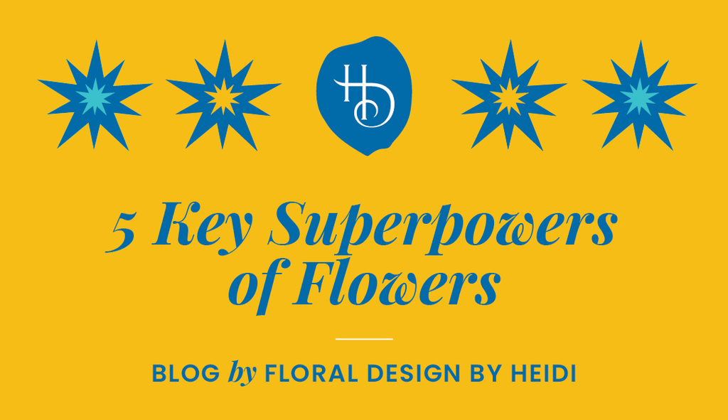 5 Key Superpowers of Flowers