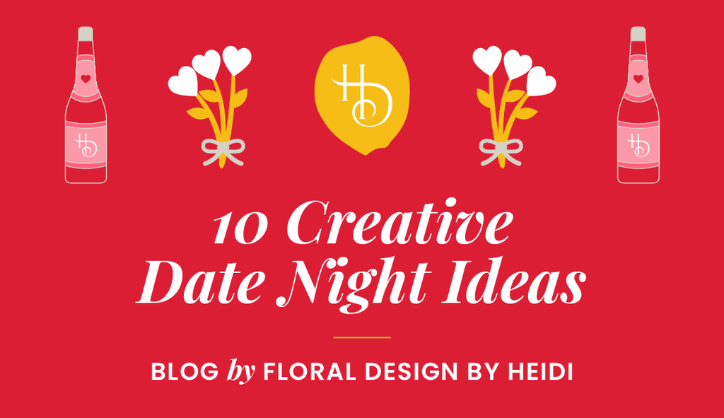 10 Creative Date Night Ideas for Valentine's Day