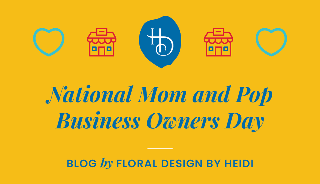 Honoring National Mom and Pop Business Owners Day!