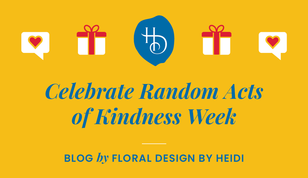 20 Ways to Celebrate Random Acts of Kindness Week