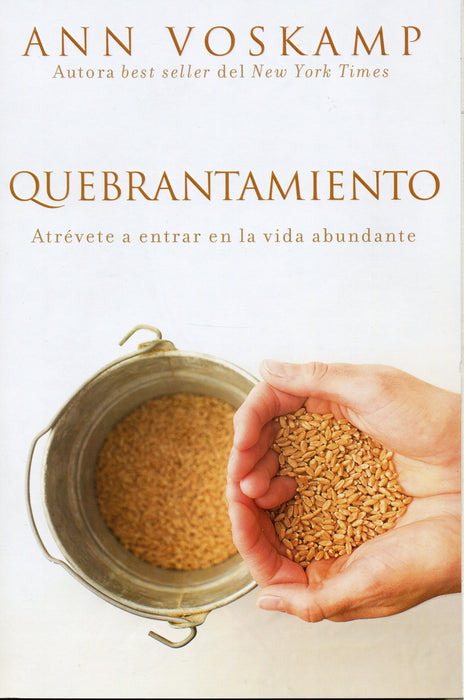 Quebrantamiento - Ann Voskamp - Coffee & Jesus
