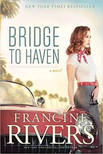 Bridge to heaven - Francine Rivers - Coffee & Jesus