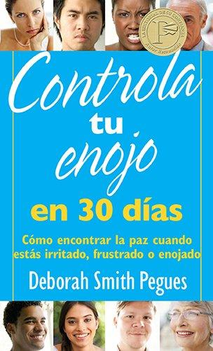 Controla tu enojo en 30 dias - Deborah Smith Pegues - Coffee & Jesus