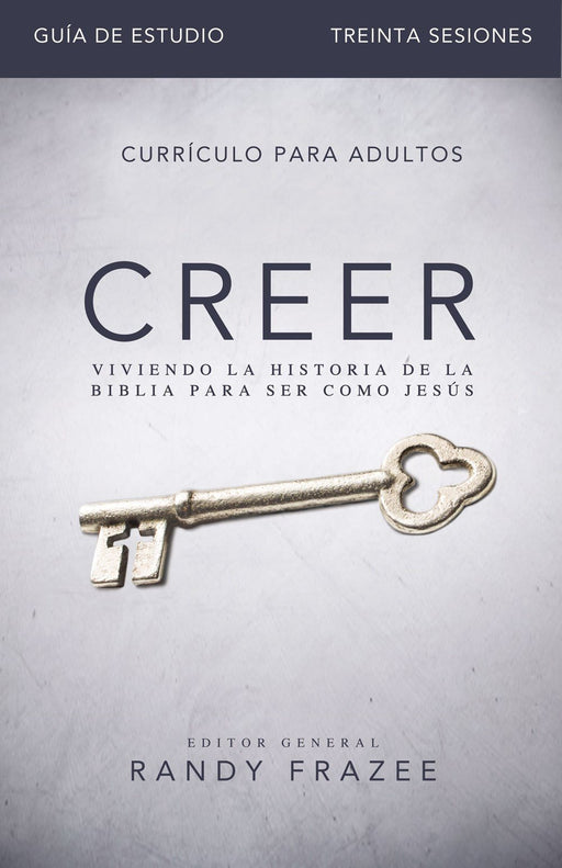 Creer: guía de estudio - Randy Frazee - Coffee & Jesus