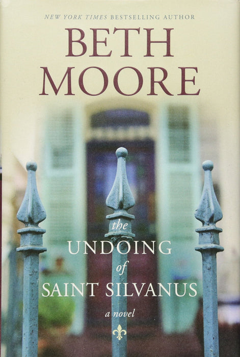 The undoing of saint Silvanus - Beth Moore - Coffee & Jesus