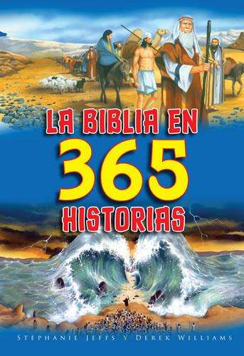 La Biblia en 365 historias - Jeffs y Williams - Coffee & Jesus