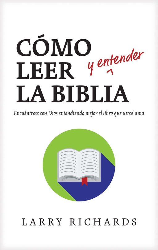 Cómo leer y entender la Biblia - Larry Richards - Coffee & Jesus