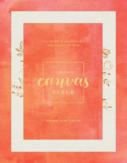 The message canvas Bible - Eugene H. Peterson - Coffee & Jesus