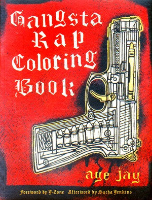 Gangsta Rap Coloring Book - Highway Thirty One