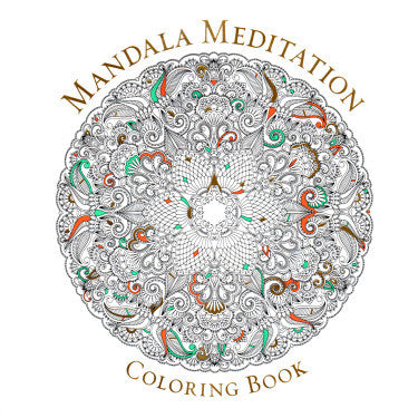 Mandala Meditation Coloring Book - Highway Thirty One