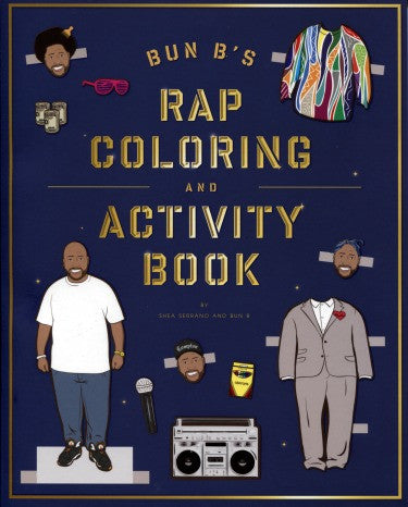 Bun B's Rap Coloring and Activity Book - Highway Thirty One