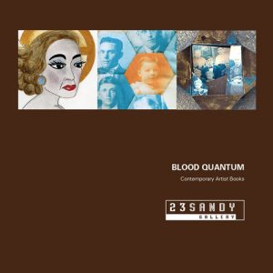 BLOOD QUANTUM is accompanied by a full-color print exhibition Catalog. Click the image above to order your copy today.