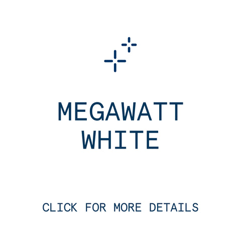 Evenly Megawatt White <br/>60min.