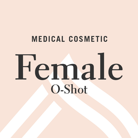 O-Shot - Female Sexual Health & Function