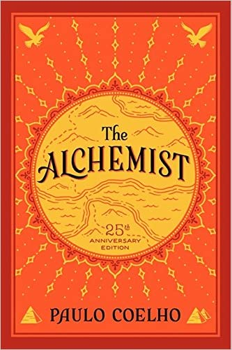 The Alchemist, 25th Anniversary: A Fable About Following Your Dream