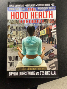 The Hood Health Handbook Volume 2: A Practical Guide to Health and Wellness in the Urban Community