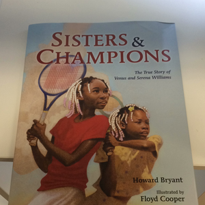 Sisters & Champions: The True Story of Venus and Serena Williams