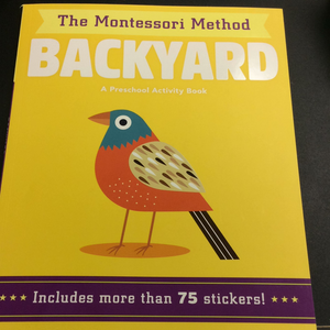 The Montessori Method: Backyard