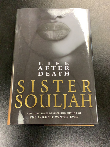 Life After area that- Sister Souljah
