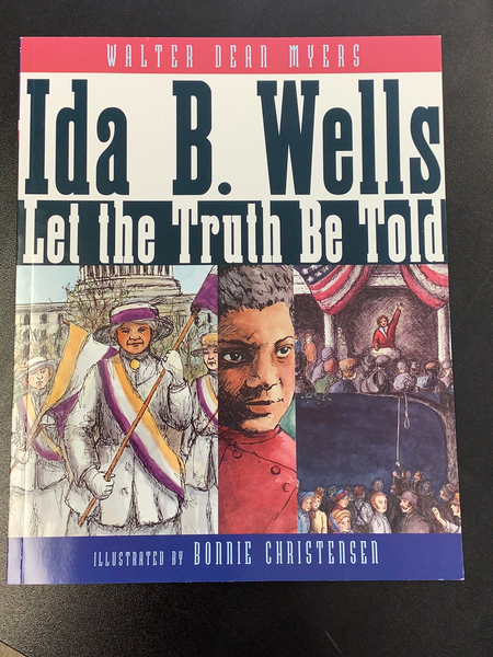 Ida B. Wells- Let the Truth Be Told