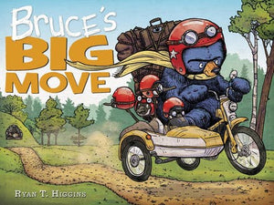 Bruce's Big Move by Ryan T Higgins