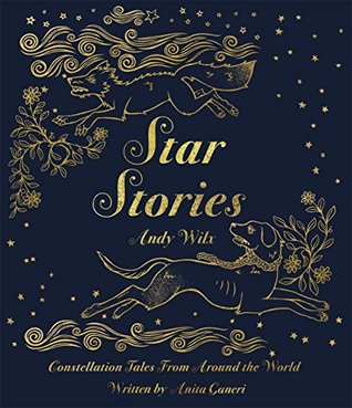 Star Stories by Anita Ganeri, Andy Wilx