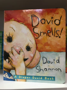 DAVID SMELLS! - David Shannon (Blue Sky Press)
