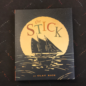 Stick by Clay Rice