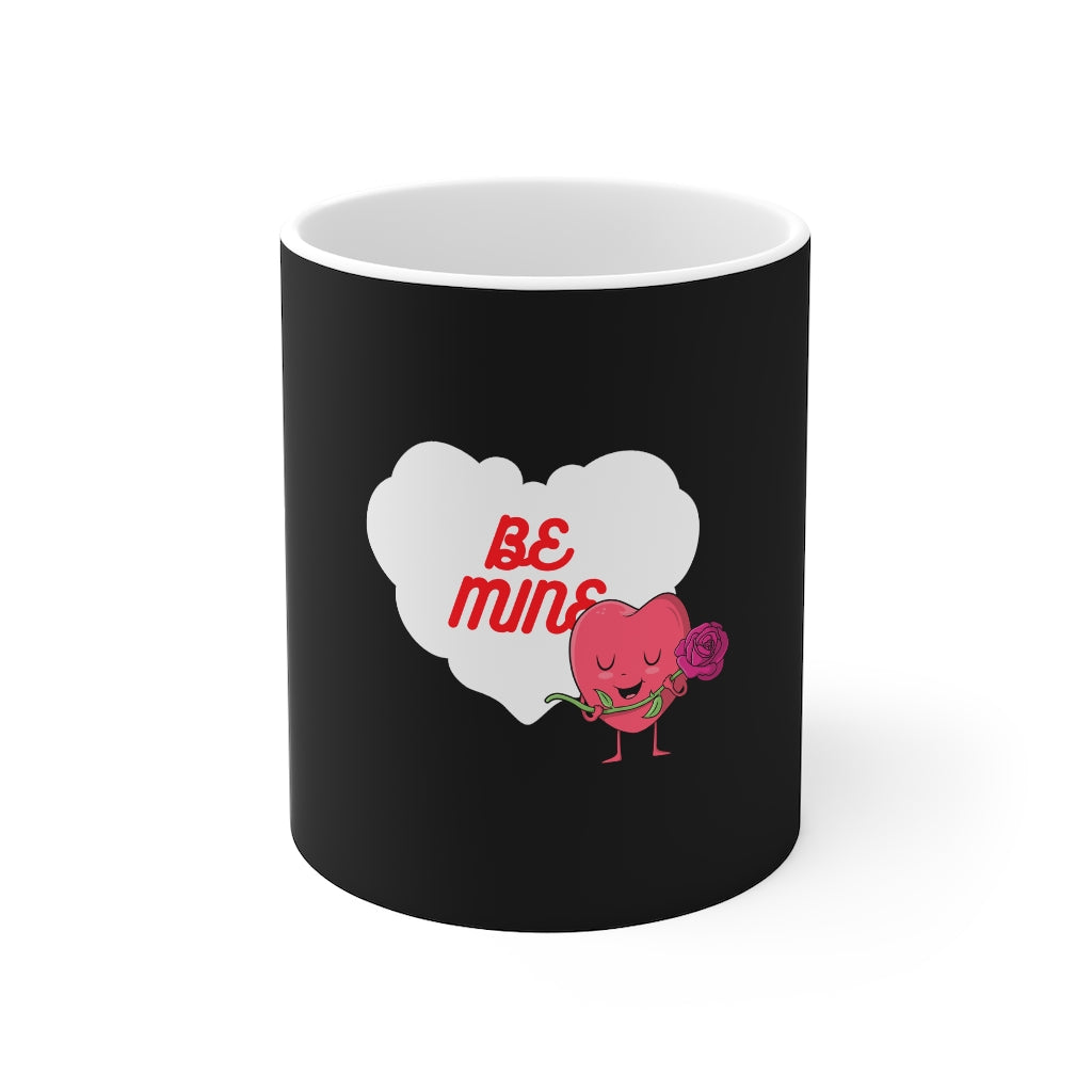 Valentine's: Be mine - Mug 11oz - Caffeination World