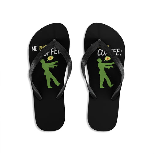 Me before coffee - Unisex Flip-Flops - Caffeination World