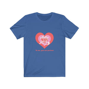 Valentine's: My love, you are perfect - Classic Tee - Caffeination World